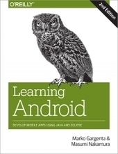 #AndroidDev : Learning Android, 2nd Edition - Free Download eBook - pdf | Mobile Management | Scoop.it
