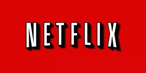 Netflix France – Belgique : en route vers la TV 2.0 | 100% e-Media | Scoop.it