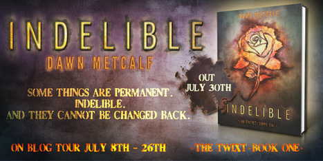 Reading Teen: [Blog Tour & Giveaway!] INDELIBLE by Dawn Metcalf | This Writer's Life | Scoop.it