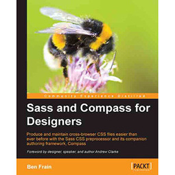 Sass and Compass for Designers - | Free eBook Download | mywowebook | Scoop.it