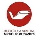 Biblioteca virtual Miguel de Cervantes Saavedra | Fundación Estación Esperanza | Ciencias de la Documentacion | Scoop.it