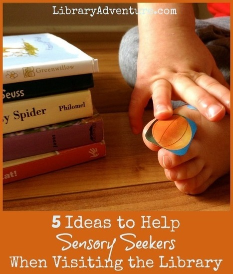 5 Ideas to Help Sensory Seekers Focus in the Library | Scooping Literacy: Diversified Learning | Scoop.it