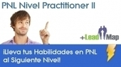 PNL Nivel Practitioner II by José Luis Yañez | Udemy | leadership 3.0 | Scoop.it