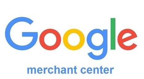 Google Merchant Center facilite l'inclusion de vos produits dans Google Shopping | Pierre-André Fontaine | Scoop.it