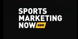 Sports Marketing Now - Episode 003 | Sports and Entertainment Marketing | Scoop.it