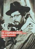 OS COMPANHEIROS - Franscisco Santana | CINE-CLUBE Prof. PINTO DE AGUIAR | Scoop.it