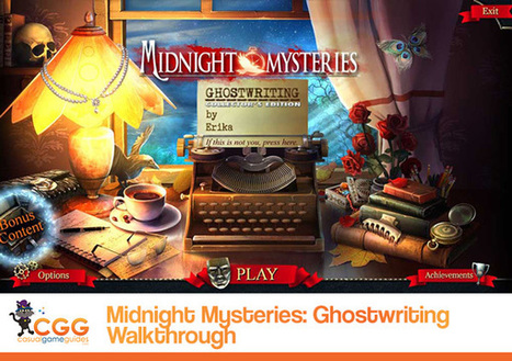 Midnight Mysteries: Ghostwriting Walkthrough: From CasualGameGuides.com | Casual Game Walkthroughs | Scoop.it