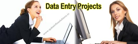 Data Entry Projects in India - Scopes and Rewards   Qube Info Solution Pvt. Ltd.   Scoop.it