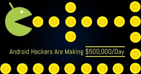 This Android Hacking Group is making $500,000 per day | Informática Forense | Scoop.it