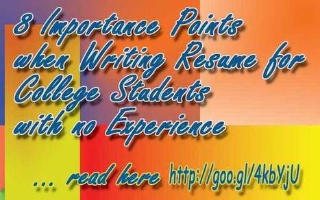8 Importance Resume Templates for College Students With no Experience | Job Searching | Scoop.it