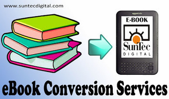 Digital Content Conversion & Publishing: Want to Convert Physical Books into eBooks? | Digital Publishing | Scoop.it