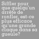 Siffler pour que quelqu'un arrête de ronfler, est-ce plus efficace qu'une grande claque dans sa gueule? | Trollface , meme et humour 2.0 | Scoop.it