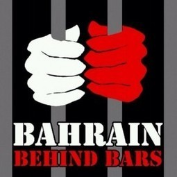 BAHRAIN BEHIND BARS | Human Rights and the Will to be free | Scoop.it