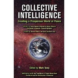 Collective Intelligence: Creating a Prosperous World at Peace | Conciencia Colectiva | Scoop.it