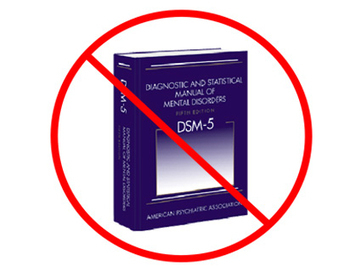 "Psychiatry's New Diagnostic Manual: ""Don't Buy It. Don't Use It. Don't Teach It."" 