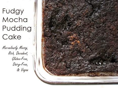 Fudgy Mocha Pudding Cake Recipe (Gluten-Free, Vegan) | My Vegan recipes | Scoop.it
