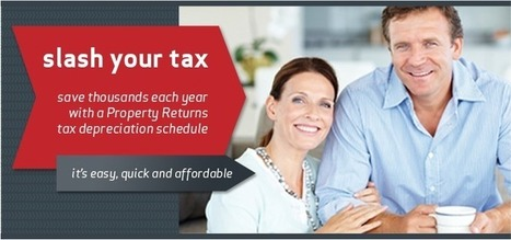You Won't Miss Out Tax Deductions with Property Returns | Tax Depreciation Report | Scoop.it