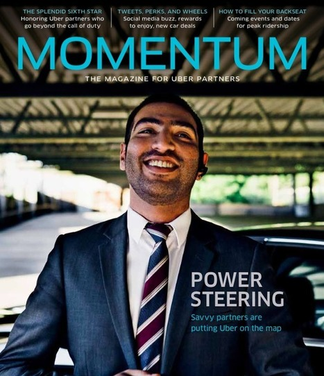 Uber Puts Out A Magazine to Make Nice with Its Drivers | Peer2Politics | Scoop.it