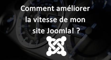 Comment améliorer la vitesse de mon site Joomla! ? | Autour du CMS Joomla | Scoop.it