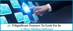 5 Significant Features To Look For In A Mass Mailing Software | Garuda - The Intelligent Mailer | Email Marketing Software | Scoop.it