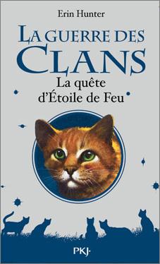 La guerre des clans : La quête d'étoile de feu | Livres lus et conseillés par Bastien Fort (Loire) | Scoop.it