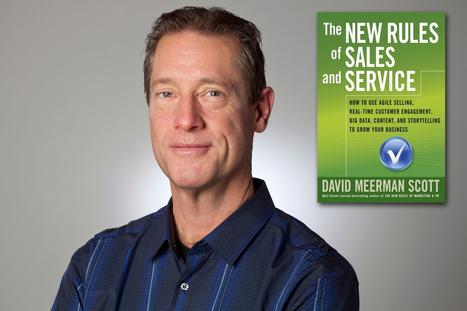 David Meerman Scott: The New Age Of Sales And Customer Service   Hot Trends in Social Media   Scoop.it