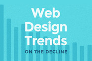 5 Web Design Trends on the Decline | Design Revolution | Scoop.it