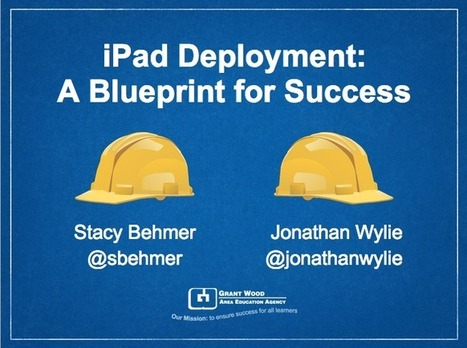 iPad Deployments: A Blueprint for Success at #iste13 | iPads in Education | Scoop.it
