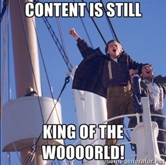 NEWSFLASH: Content is Still King   Digital Marketing Age   Scoop.it