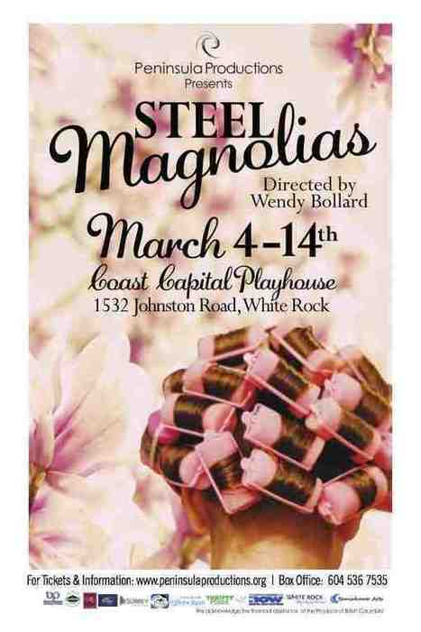 Peninsula Productions   Steel Magnolias by Robert Harling   Visit White Rock BC, Canada   Scoop.it