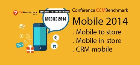 Parcours client mobinaute : Conférence CCM Benchmark Mobile 2014 | Marketing web mobile 2.0 | Retail 3.0: Multi-Channel Retailers, Brands & Shoppers | Scoop.it