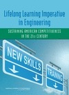 Lifelong Learning Imperative in Engineering: Sustaining American Competitiveness in the 21st Century | 21st Century Teaching and Learning Resources | Scoop.it