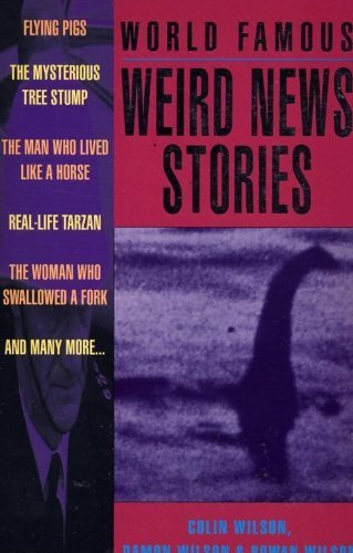 World Famous : Weird News Stories | Strange days indeed... | Scoop.it