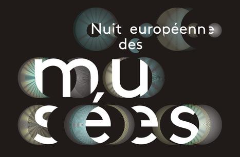 Nuit européenne des musées   Clic France   Scoop.it