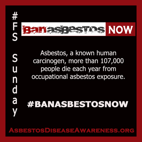 Twitter #BanAsbestos for #FS Follow Sunday. Raise #asbestos awareness and recognize your followers.   Asbestos and Mesothelioma World News   Scoop.it