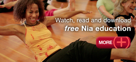 Welcome | Nia | A sensory-based movement practice that leads to health, wellness and fitness | Waking Source | Scoop.it