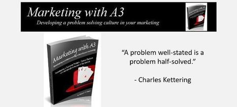 Learn Lean Sales and Marketing thru A3s   Lean Six Sigma Leadership   Scoop.it