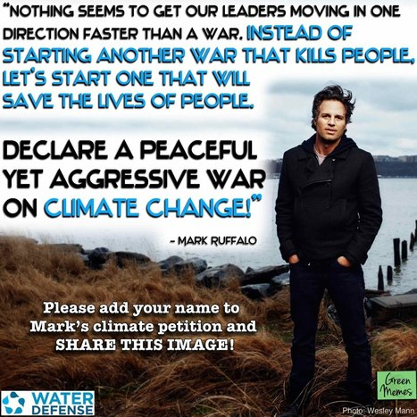 Declare War On Climate Change. We demand President Obama and Congress accept Climate Change as an enemy of the people. | We the People: Your Voice in Our Government - #IdleNoMore | IDLE NO MORE WISCONSIN | Scoop.it