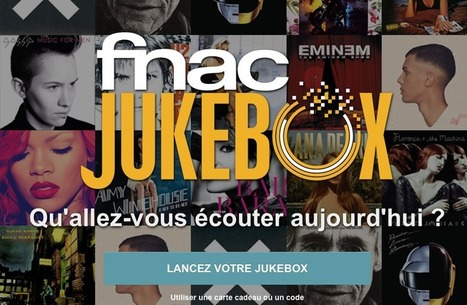 Fnac jukebox, le streaming payant se démocratise - SNEP | A Kind Of Music Story | Scoop.it