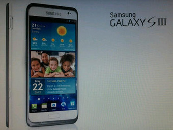 First Samsung Galaxy S3 images leaked | Digital Think | Scoop.it