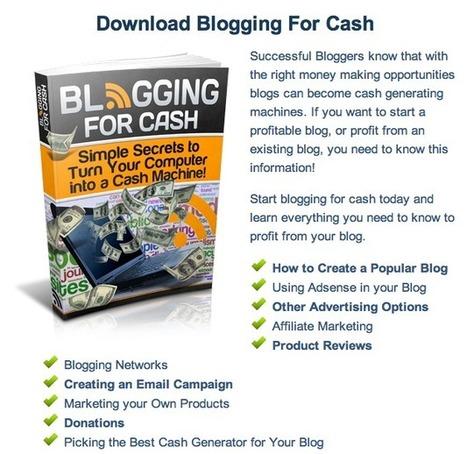 Blogging for Cash - Free Ebook | Social media Marketing 1 | Scoop.it