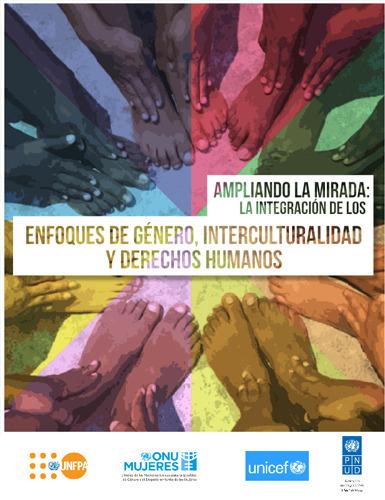 Guía para la Integración de los Enfoques de Género, Interculturalidad y Derechos Humanos de ONU | Mundo XX | Scoop.it