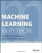 Machine Learning in Python: Essential Techniques for Predictive Analysis - PDF Free Download - Fox eBook | IT Books Free Share | Scoop.it