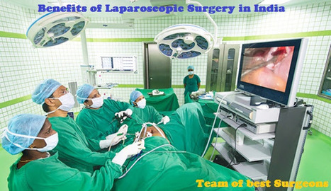 Types of Laparoscopic Surgery Procedures and Cost in India | Weight Loss Surgery | Scoop.it