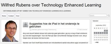 Suggesties hoe de iPad in het onderwijs te gebruiken | Wilfred Rubens over Technology Enhanced Learning | Onderwijskundige apps voor de iPad | Scoop.it