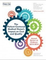 The Patient-Centered Medical Home's Impact on Cost and Quality   Patient-Centered Primary Care Collaborative   Calidad e Innovación en el Consultorio Médico   Scoop.it