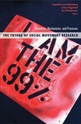 Book Review: The Future of Social Movement Research: Dynamics, Mechanisms, and Processes | Digital Protest | Scoop.it