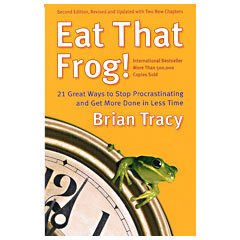 Review Of 'Eat That Frog!' by Brian Tracy | Home Business | Scoop.it