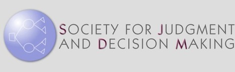 The SJDM Newsletter is ready for download - Decision Science News | Bounded Rationality and Beyond | Scoop.it
