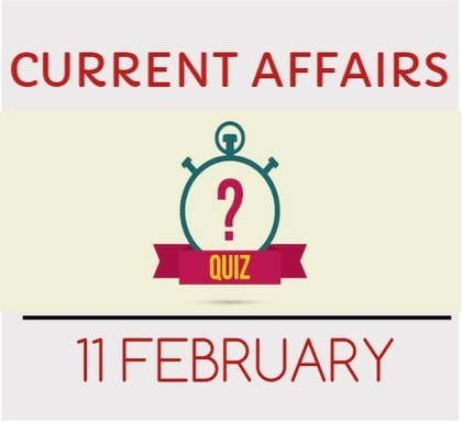 Current Affairs Quiz for 11 February 2016 - Daily Jankari - Current Affairs | Daily jankari | Scoop.it